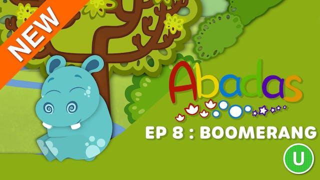 Abadas - Boomerang (Part 8)