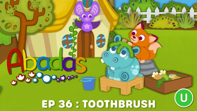 Abadas - Toothbrush (Part 36)