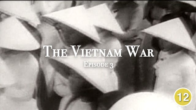 The Vietnam War (Part 3)