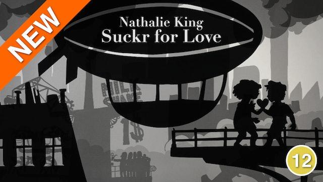 Nathalie King - Suckr for Love