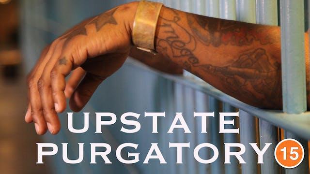 Upstate Purgatory