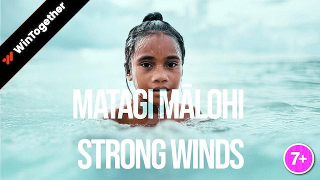 Matagi Mālohi: Strong Winds