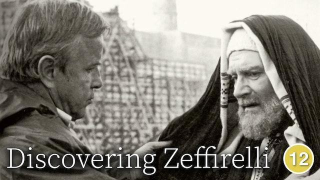 Discovering Zeffirelli