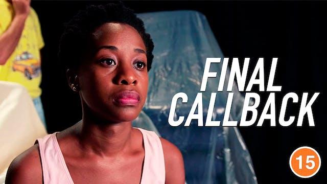 Final Callback