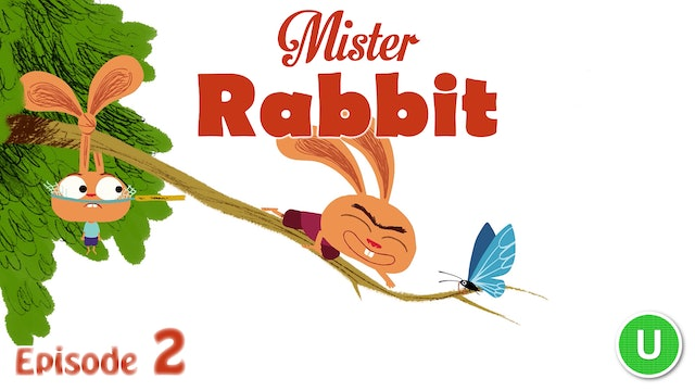 Mister Rabbit – The Butterfly (Part 2)