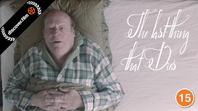 The Last Thing That Dies