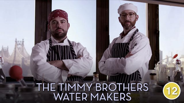 The Timmy Brothers – Water Makers