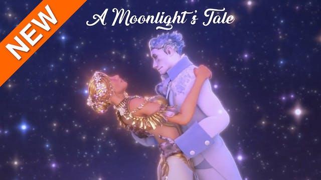A Moonlight's Tale