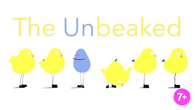 The Unbeaked