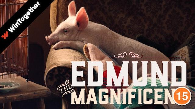 Edmund The Magnificent (Sir Ian McKellen)