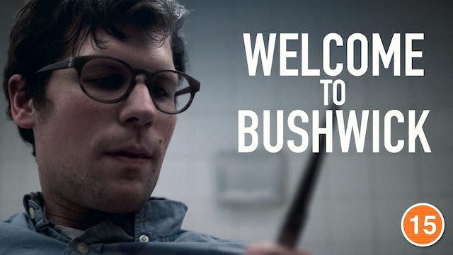 Welcome to Bushwick