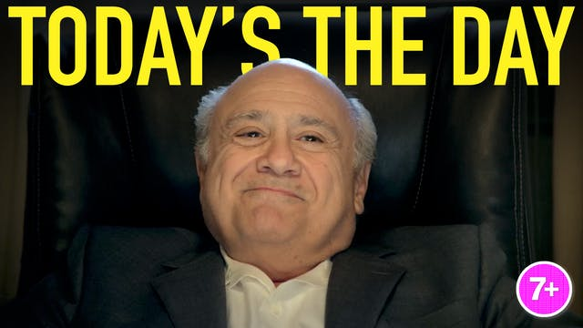 Todays The Day (Danny DeVito)