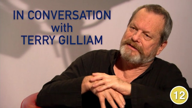 In Conversation with Terry Gilliam