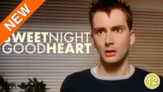 Sweetnight Goodheart (David Tennant)