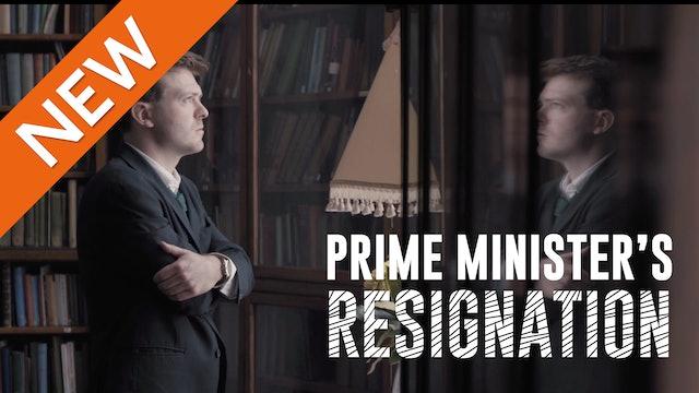 Prime Minister's Resignation