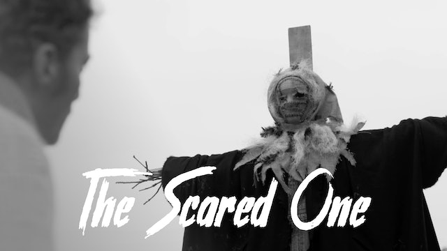 The Scared One