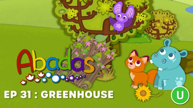 Abadas - Greenhouse (Part 31)