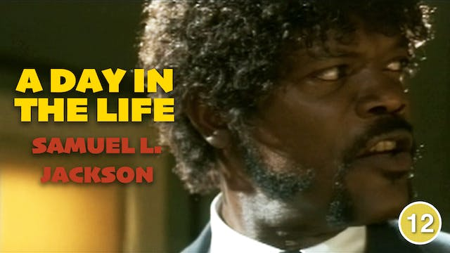 A Day in the Life: Samuel L. Jackson