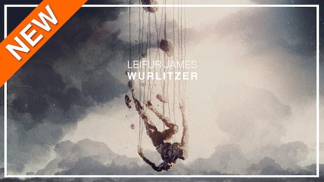 Leifur James - Wurlitzer