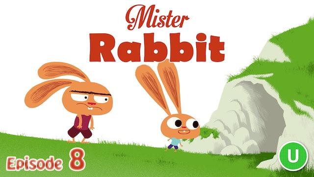 Mister Rabbit - The Cave (Part 8)