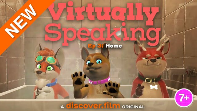 Virtually Speaking - Home (Part 3)