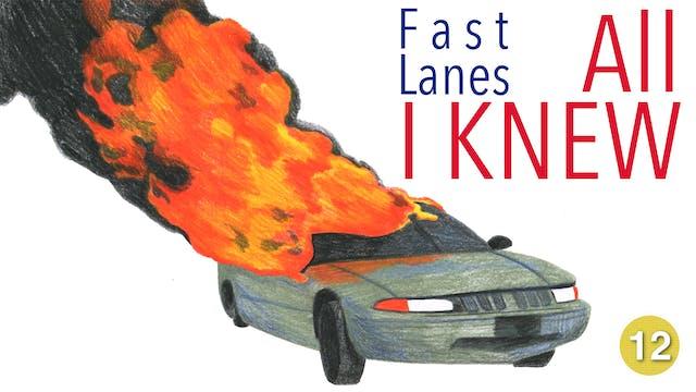 Fastlanes - All I Knew