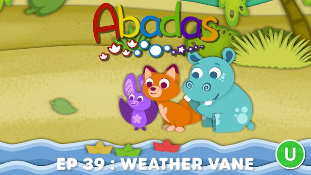 Abadas - Weather Vane (Part 39)