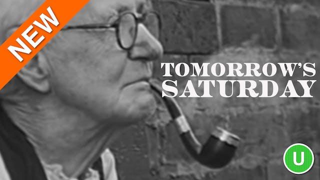 Tomorrow's Saturday