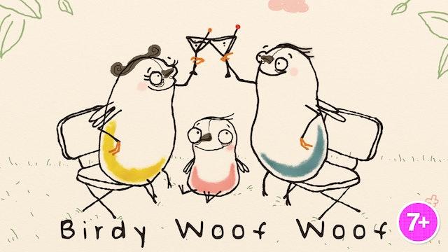 Birdy Woof Woof