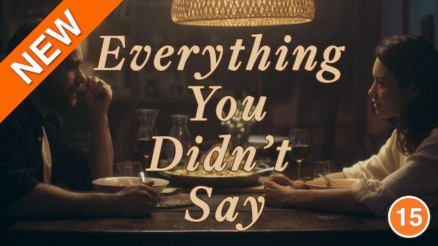 Everything You Didn't Say (Olga Kurylenko & Christian Cooke)