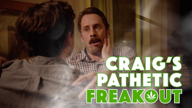 Craig's Pathetic Freakout