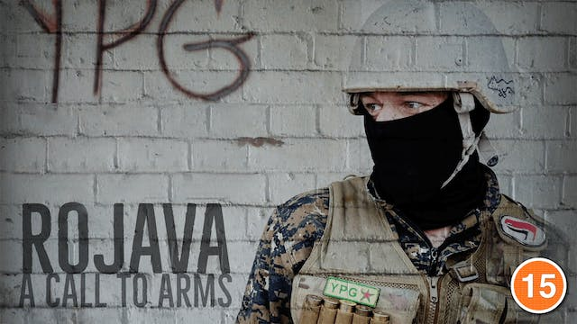 Rojava, A Call to Arms