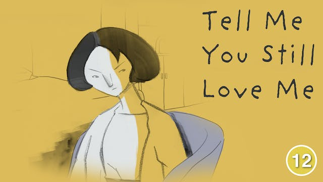 Tell Me You Still Love Me