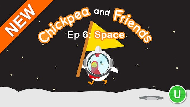 Chickpea & Friends - Space (Part 6)