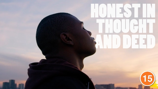 Honest In Thought and Deed