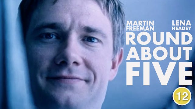 Round About Five (Martin Freeman & Le...