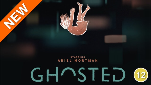 Ghosted (Ariel Mortman)