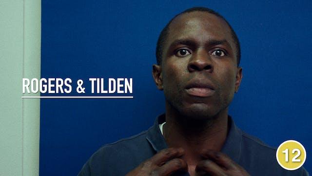 Rogers and Tilden (Gbenga Akinnagbe)