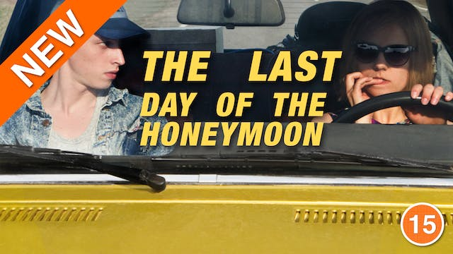 The Last Day of the Honeymoon