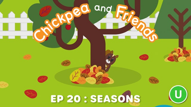 Chickpea & Friends - Seasons (Part 20)
