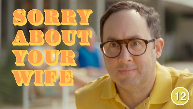 Sorry About Your Wife (P.J. Byrne)