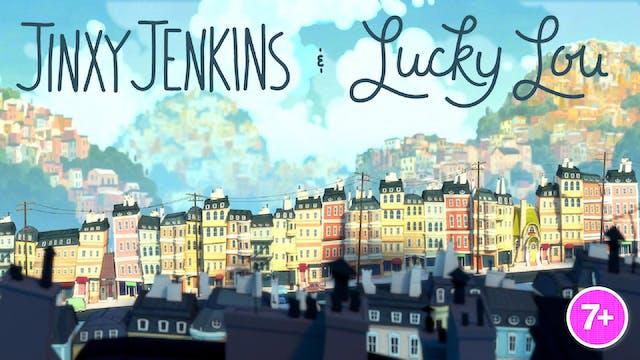 Jinxy Jenkins & Lucky Lou