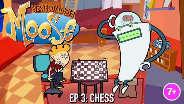 Everybody Loves a Moose - Chess (Part 3)