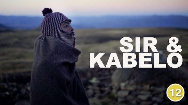 Sir and Kabelo (Part 1)