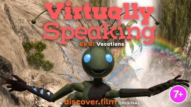 Virtually Speaking - Vacations (Part 2)