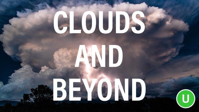 Clouds and Beyond