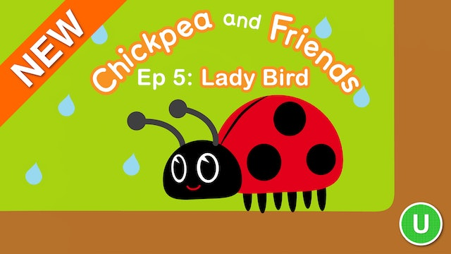 Chickpea & Friends - Ladybird (Part 5)