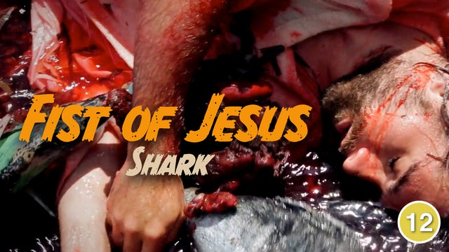Fist of Jesus - Shark (Part 5)