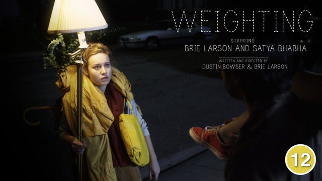 Weighting (Brie Larson)