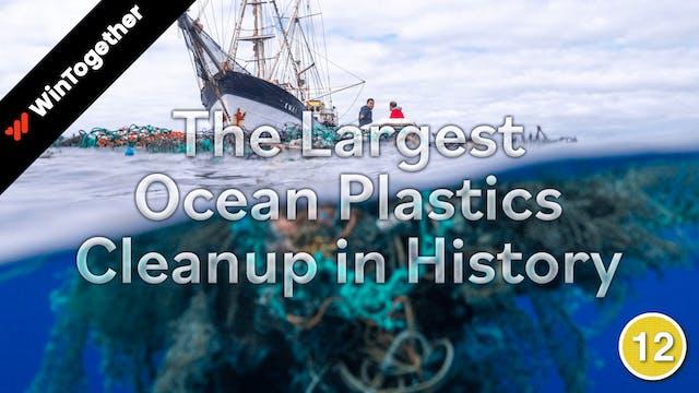 The Largest Ocean Plastics Cleanup in...